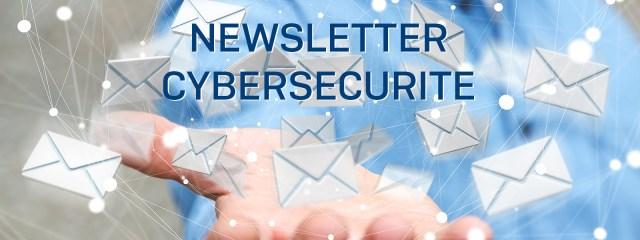 Newsletter Cybersécurité
