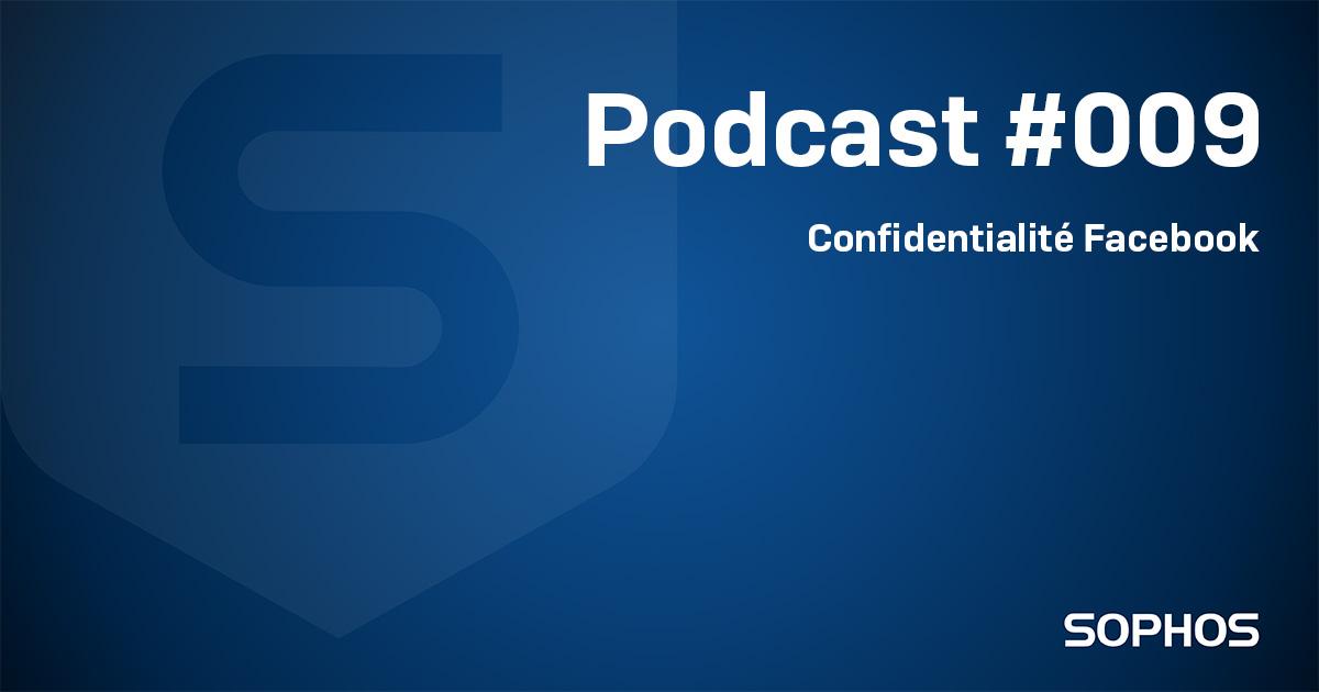 Podcast confidentialité Facebook