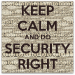 keep-calm-and-do-security-right